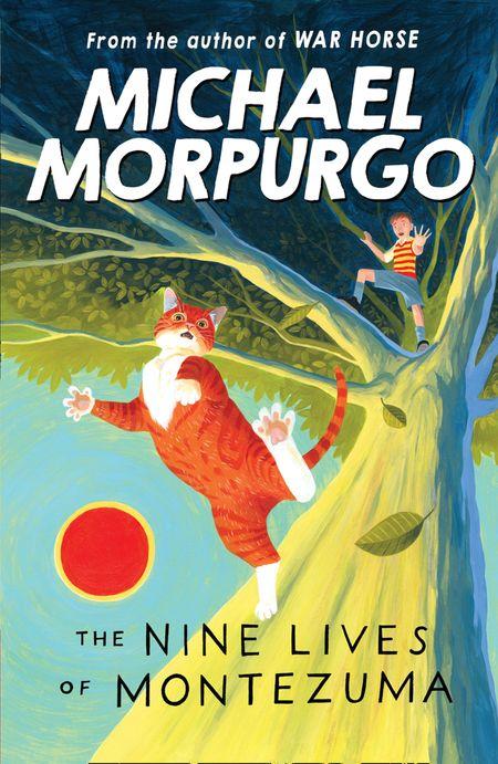 The Nine Lives of Montezuma - Michael Morpurgo