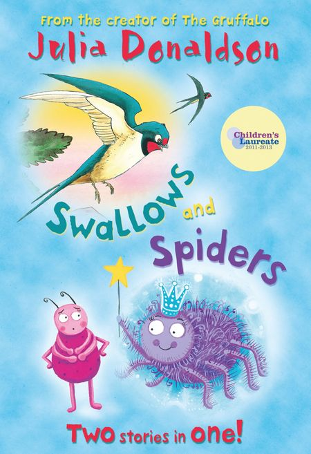 Swallows and Spiders - Julia Donaldson, Illustrated by Martin Ursell and Liz Pichon