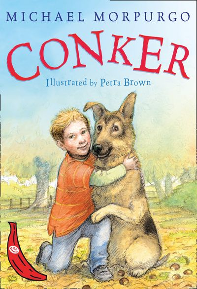 Conker - Michael Morpurgo, Illustrated by Petra Brown