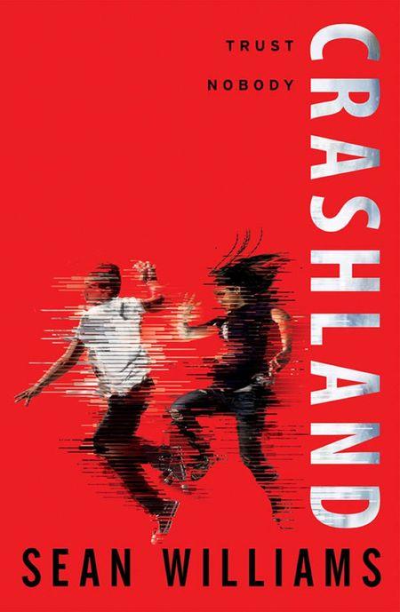 Crashland (Twinmaker) - Sean Williams