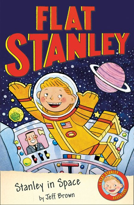 Flat Stanley in Space - Jeff Brown, Illustrated by Jon Mitchell
