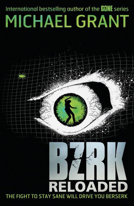 BZRK: RELOADED (BZRK) - Michael Grant