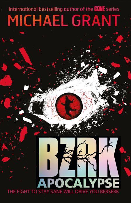 Bzrk Apocalypse (BZRK) - Michael Grant