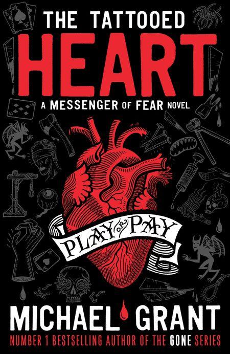 The Tattooed Heart: A Messenger of Fear Novel (Messenger of Fear) - Michael Grant