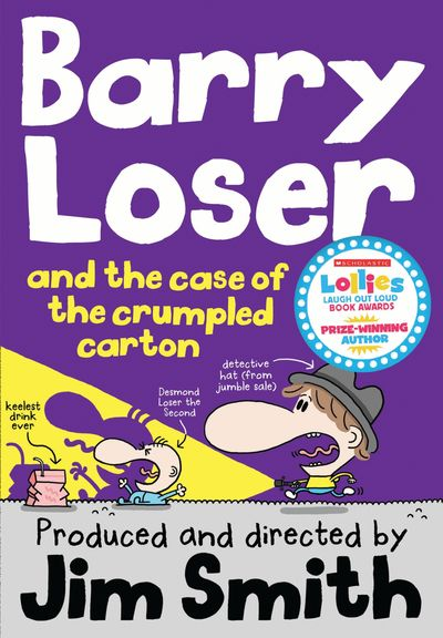 Barry Loser and the Case of the Crumpled Carton (The Barry Loser Series) - Jim Smith