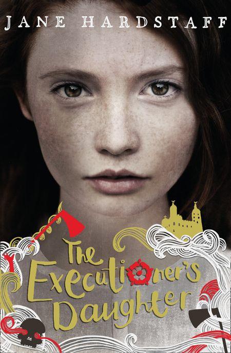 The Executioner's Daughter (Executioner's Daughter) - Jane Hardstaff