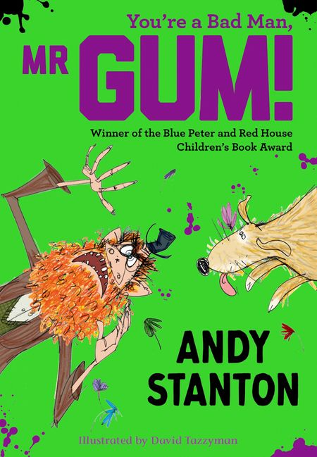 You're a Bad Man, Mr. Gum! (Mr Gum) - Andy Stanton, Illustrated by David Tazzyman