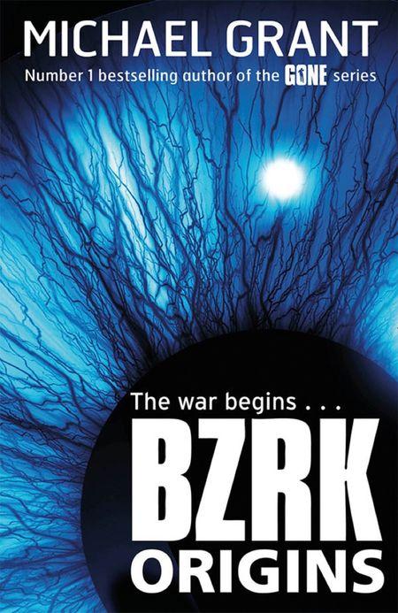 BZRK: ORIGINS (BZRK) - Michael Grant
