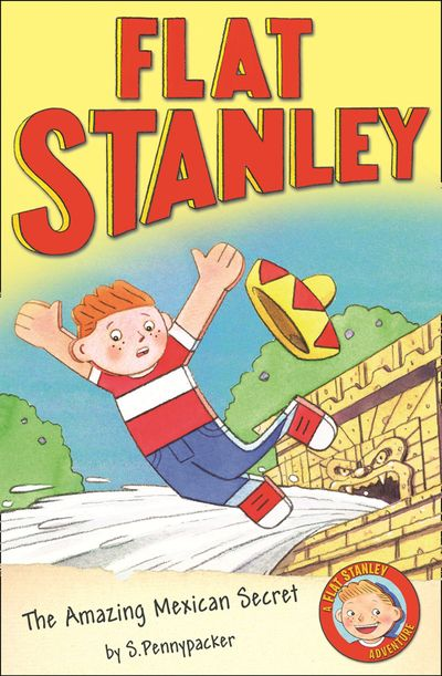 The Amazing Mexican Secret (Flat Stanley) - Sara Pennypacker