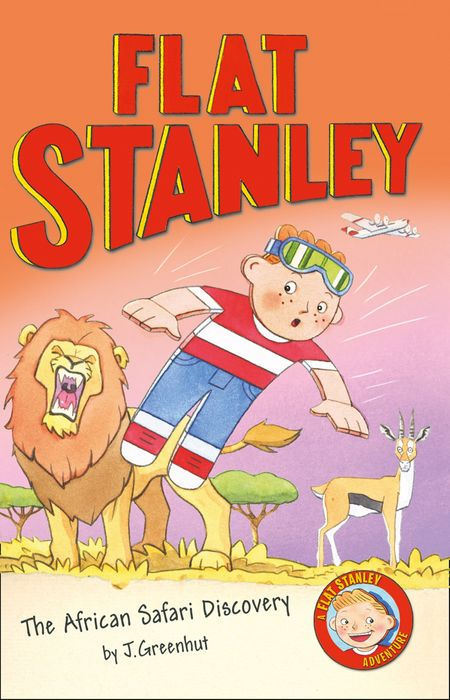 The African Safari Discovery (Flat Stanley) - Alice Hill, Illustrated by Jon Mitchell