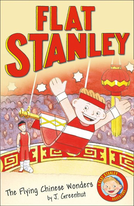 Jeff Brown's Flat Stanley: The Flying Chinese Wonders (Flat Stanley) - Josh Greenhut
