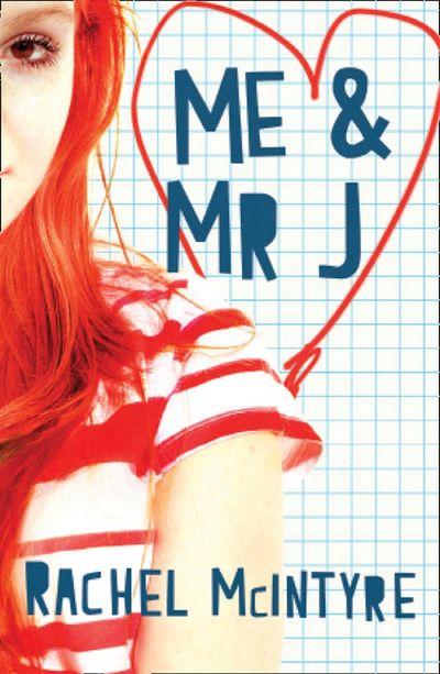 Me and Mr J - Rachel McIntyre