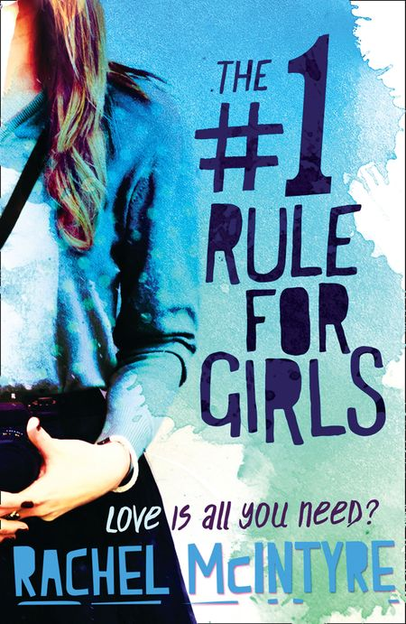 The Number One Rule for Girls - Rachel McIntyre