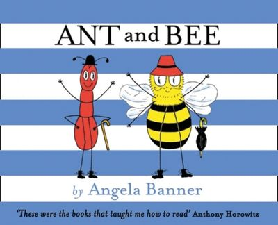Ant and Bee (Ant and Bee) - Angela Banner