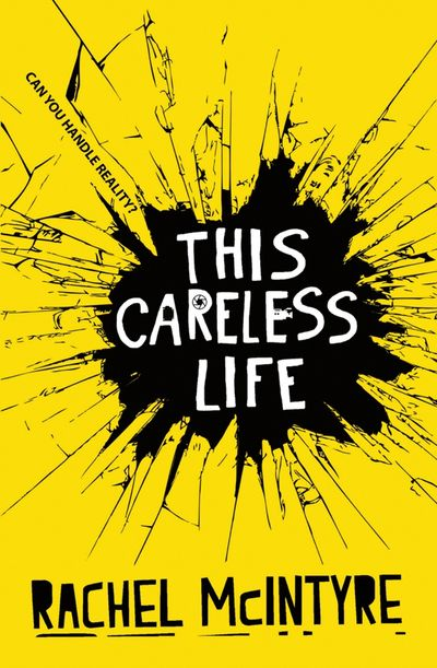 This Careless Life - Rachel McIntyre