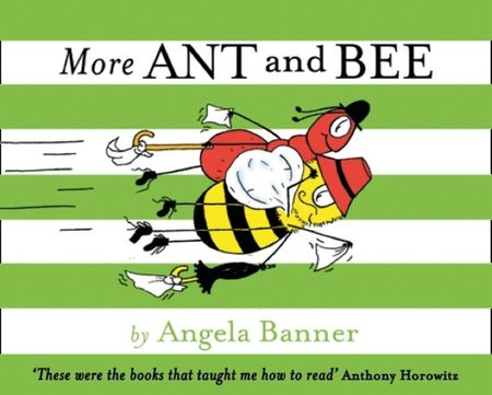 More Ant and Bee (Ant and Bee) - Angela Banner