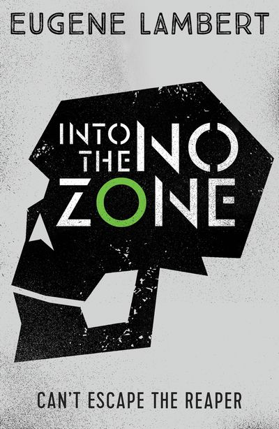 Into the No-Zone (Sign of One trilogy) - Eugene Lambert