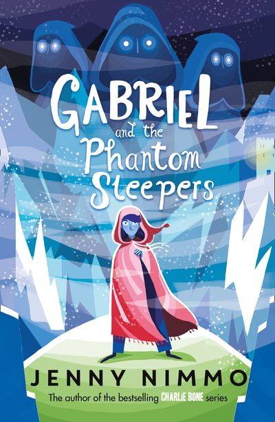 Gabriel and the Phantom Sleepers - Jenny Nimmo