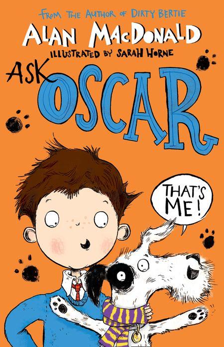 Ask Oscar - Alan MacDonald, Illustrated by Sarah Horne