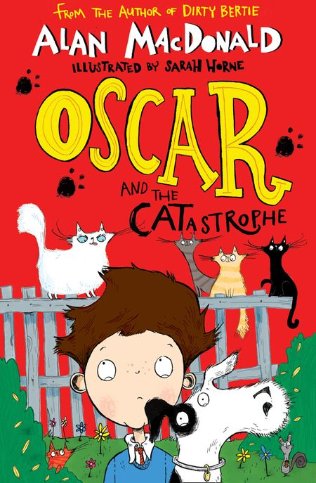 Oscar and the CATastrophe - Alan MacDonald, Illustrated by Sarah Horne