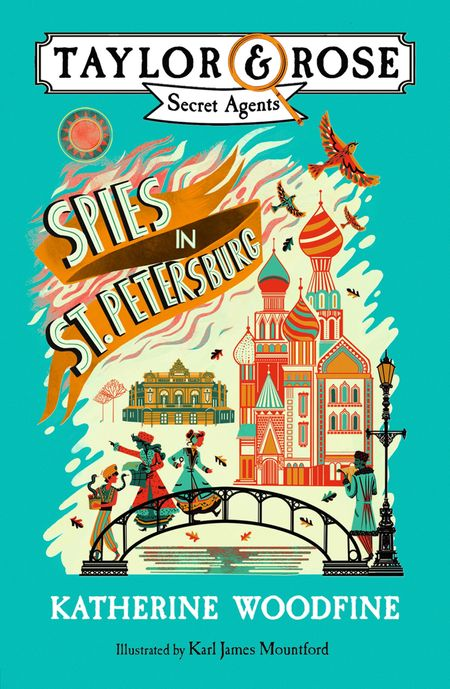 Spies in St. Petersburg (Taylor and Rose Secret Agents) - Katherine Woodfine