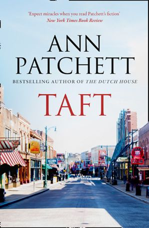 Taft Paperback  by Ann Patchett
