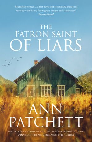 The Patron Saint of Liars Paperback  by Ann Patchett