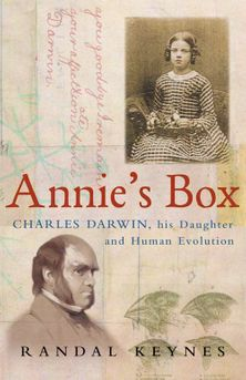 Annie's Box: Charles Darwin, his Daughter and Human Evolution
