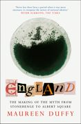 England: The Making of the Myth from Stonehenge to Albert Square