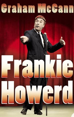 Frankie Howerd Paperback  by Graham McCann