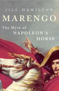 Marengo: The Myth of Napoleon's Horse