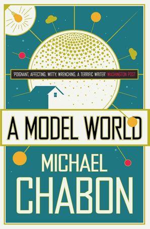 A Model World Paperback  by Michael Chabon