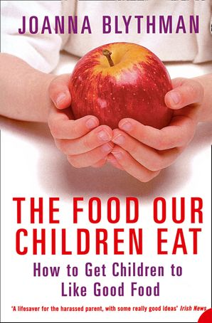 The Food Our Children Eat Paperback  by Joanna Blythman