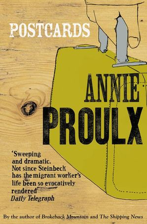 Postcards Paperback  by Annie Proulx