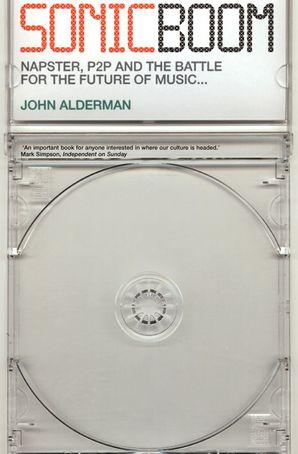 Sonic Boom Paperback  by John Alderman