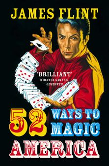 Fifty-two Ways to Magic America