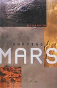 Mapping Mars: Science, Imagination and the Birth of a World