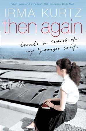 Then Again Paperback  by Irma Kurtz