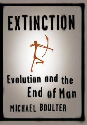 Extinction Hardcover  by Michael Boulter