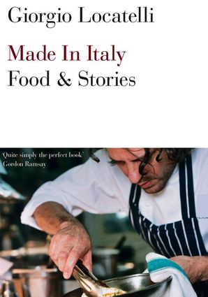 Made in Italy Paperback  by Giorgio Locatelli