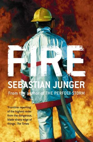 Fire Paperback  by Sebastian Junger