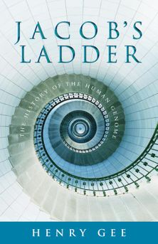 Jacob's Ladder: The History of the Human Genome