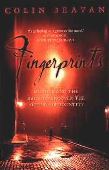 Fingerprints: Murder and the Race to Uncover the Science of Identity