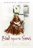 Blood Against the Snows