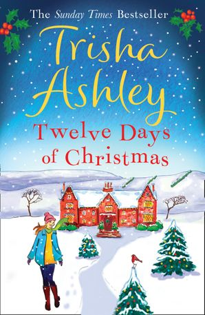 Twelve Days of Christmas Paperback  by Trisha Ashley
