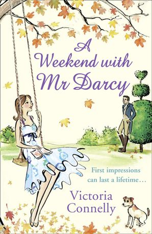 A Weekend With Mr Darcy (Austen Addicts) Paperback  by