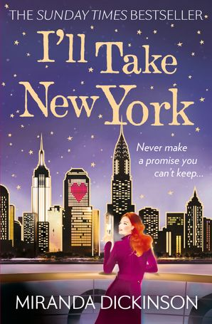 I'll Take New York Paperback  by Miranda Dickinson