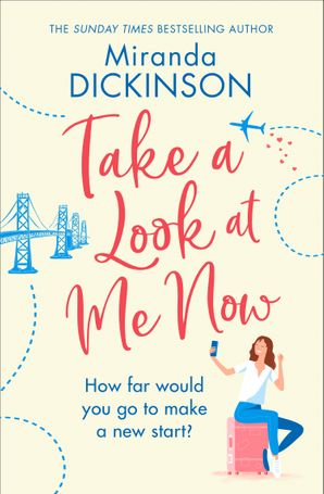 Take A Look At Me Now Paperback  by Miranda Dickinson