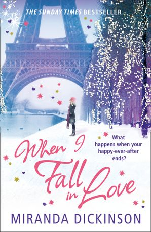 When I Fall In Love Paperback  by Miranda Dickinson