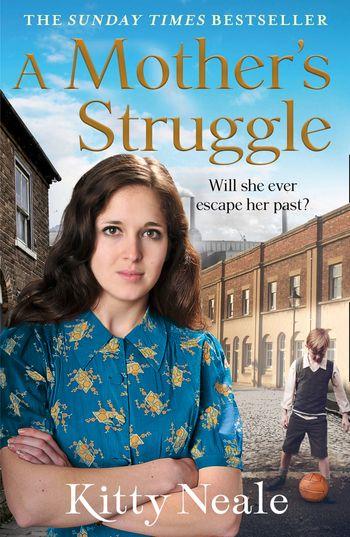 A Mother's Struggle - Kitty Neale